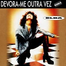 Devora-me Outra Vez (Remix)